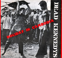 200px-dead_kennedys_-_holiday_in_cambodia_us_picture_cover.jpg