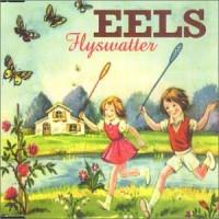 Eels-Flyswatter-Pt.2