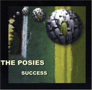Posies Success