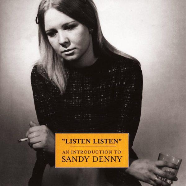 Sandy-Denny-Listen-Listen